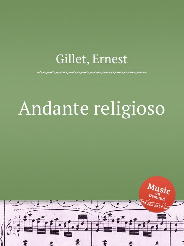 E. Gillet Andante religioso e gillet passepied