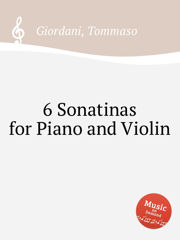T. Giordani 6 Sonatinas for Piano and Violin