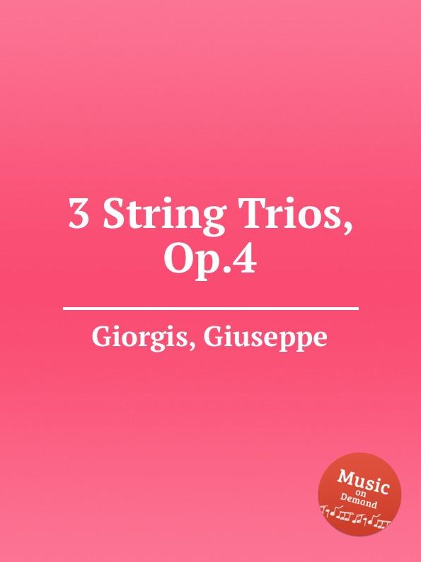 цена G. Giorgis 3 String Trios, Op.4 в интернет-магазинах
