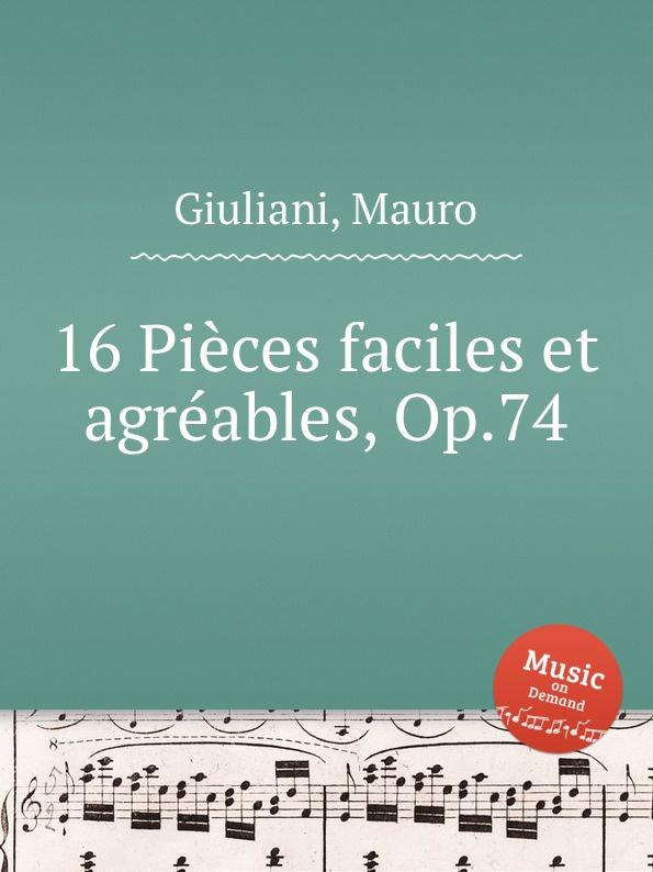 M. Giuliani 16 Pieces faciles et agreables, Op.74 m tournier 2 petites piеces brеves et faciles