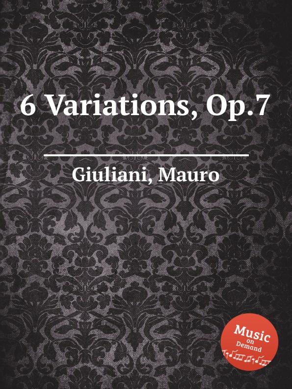 M. Giuliani 6 Variations, Op.7 h nitschmann 7 variations op 15