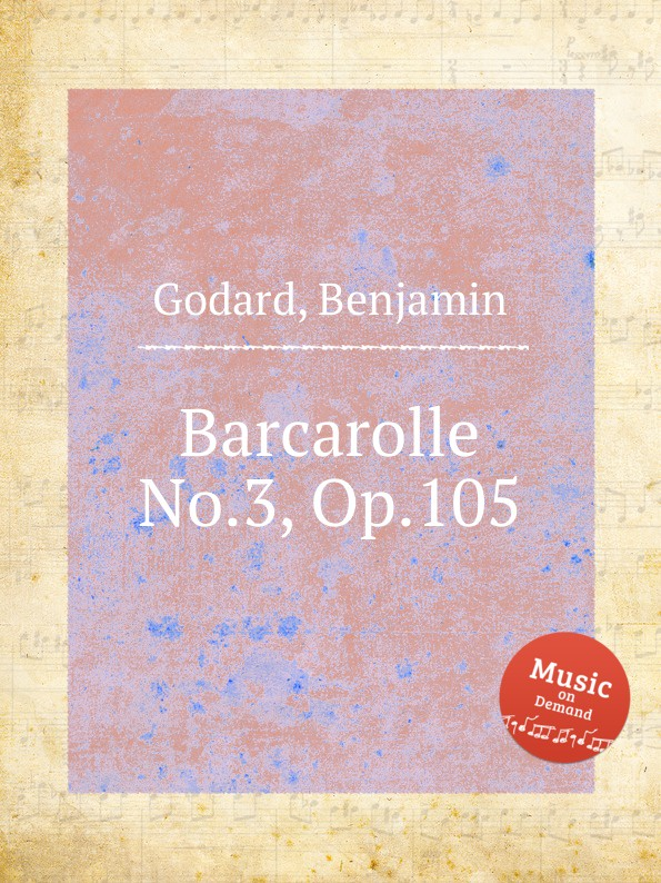 B. Godard Barcarolle No.3, Op.105 b godard amour fatal