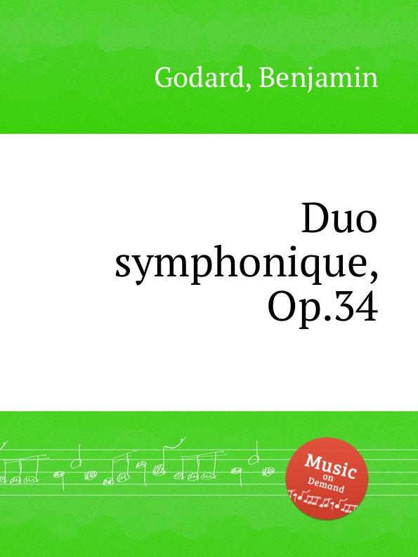 B. Godard Duo symphonique, Op.34 b fairchild etude symphonique op 45