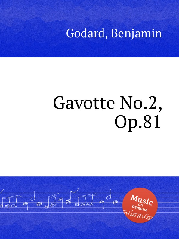 B. Godard Gavotte No.2, Op.81 f neruda gavotte for cello op 54