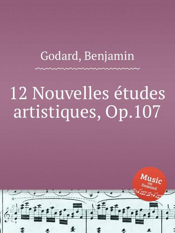 B. Godard 12 Nouvelles etudes artistiques, Op.107 цены