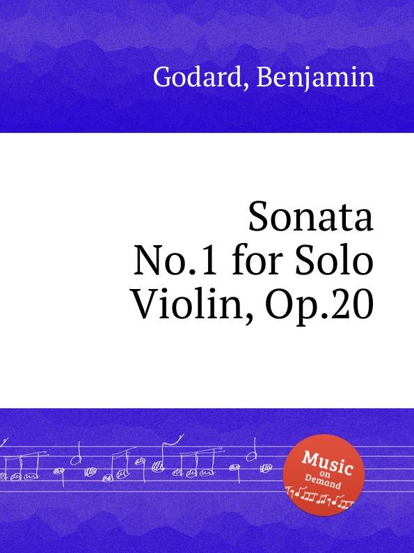 B. Godard Sonata No.1 for Solo Violin, Op.20 b godard valse no 5 op 88