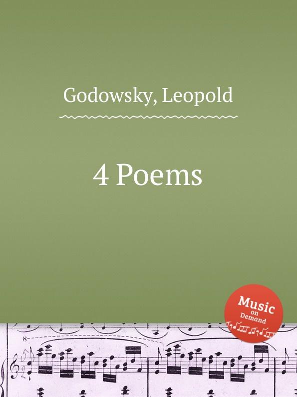 L. Godowsky 4 Poems l godowsky on the alma