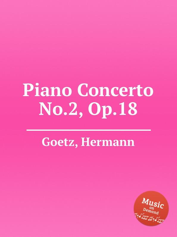 H. Goetz Piano Concerto No.2, Op.18 цена в Москве и Питере