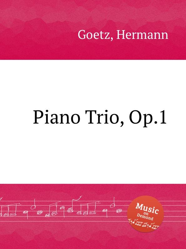 H. Goetz Piano Trio, Op.1 цена в Москве и Питере