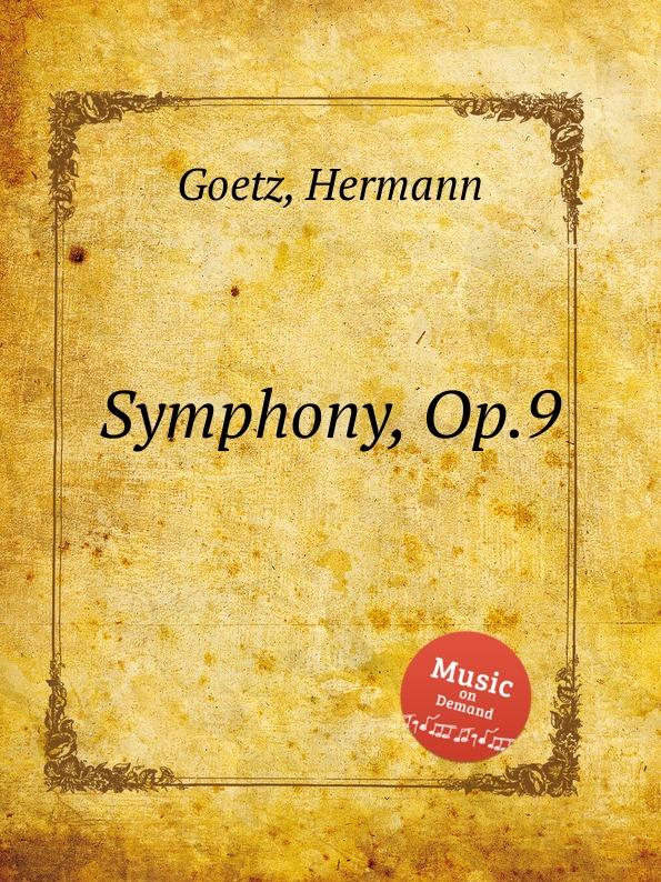 H. Goetz Symphony, Op.9 цена в Москве и Питере