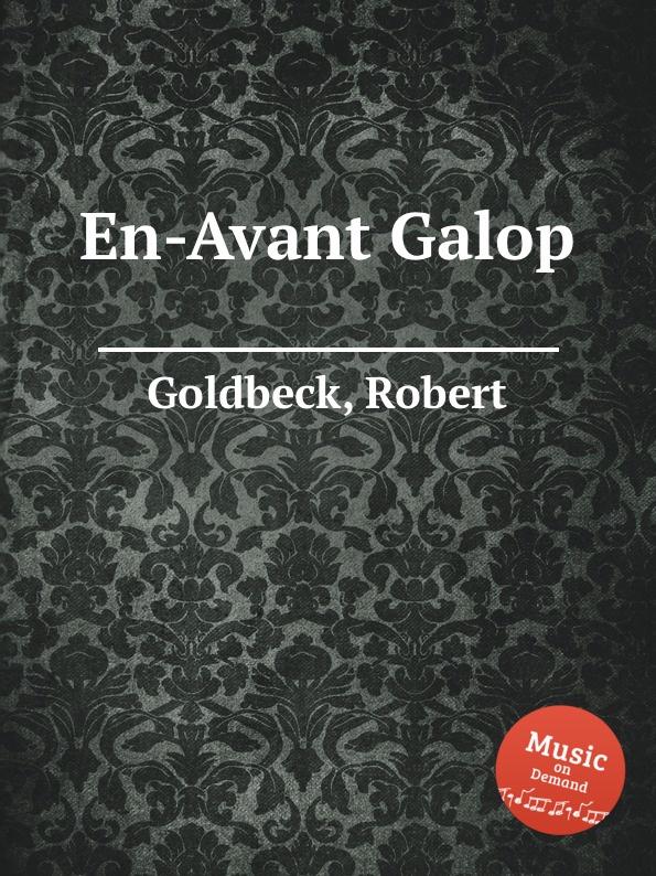 R. Goldbeck En-Avant Galop r goldbeck supplication