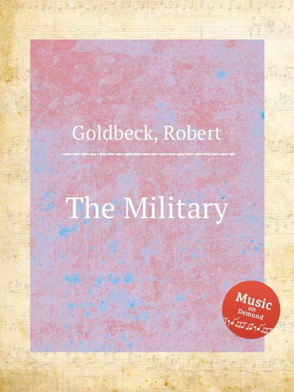 R. Goldbeck The Military r goldbeck supplication