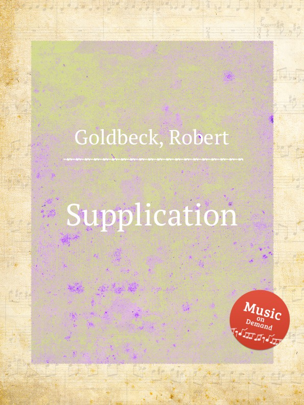 R. Goldbeck Supplication r goldbeck la blonde op 43