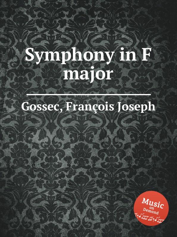 F.J. Gossec Symphony in F major