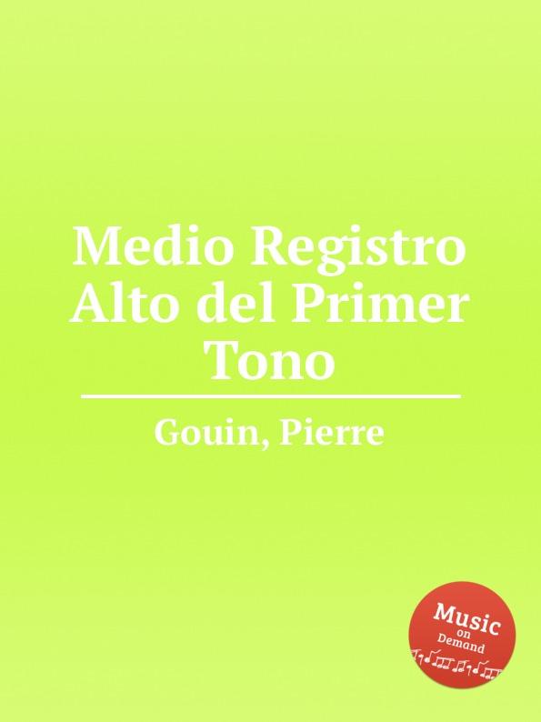 P. Gouin Medio Registro Alto del Primer Tono булка коломенское булочки сдобные с кардамоном 200 г
