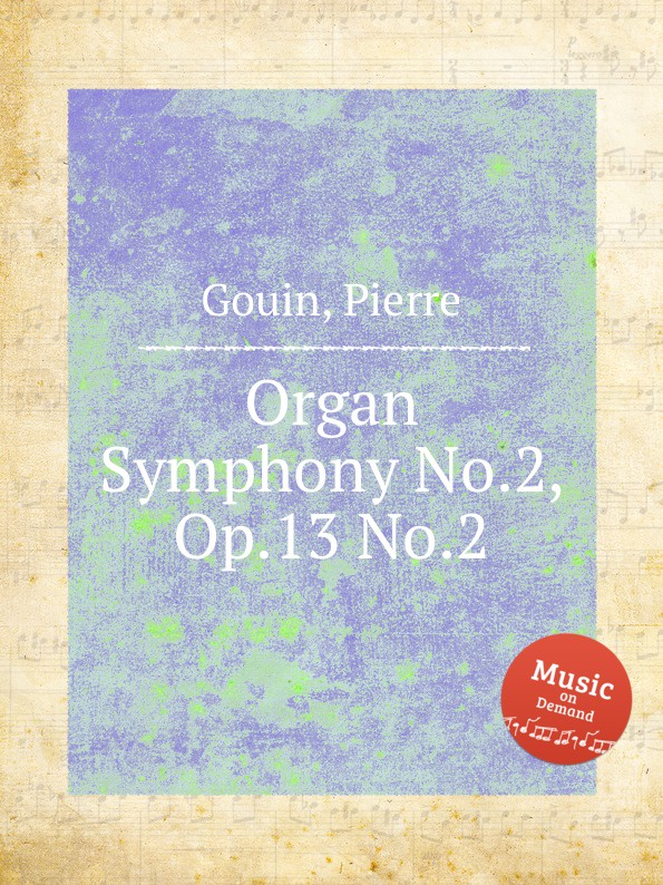 P. Gouin Organ Symphony No.2, Op.13 No.2 lift the flap times tables