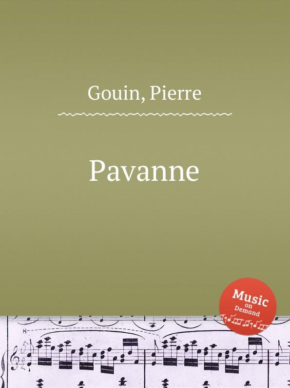 P. Gouin Pavanne p gouin pavanne