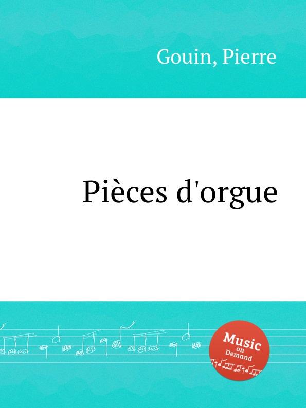 P. Gouin Pieces d.orgue p gouin 4 organ pieces in free style