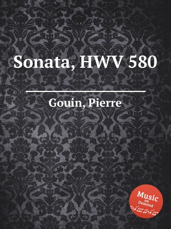 P. Gouin Sonata, HWV 580 p gouin pavanne