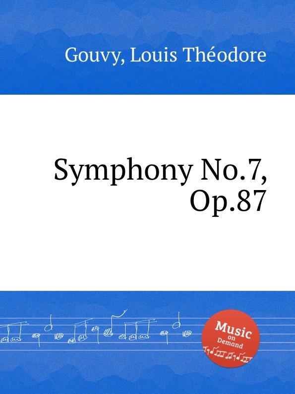 L.T. Gouvy Symphony No.7, Op.87