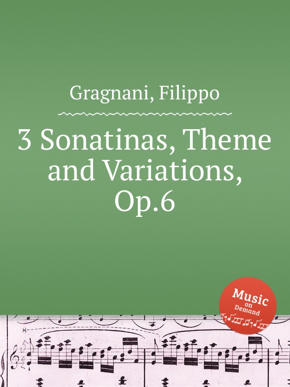F. Gragnani 3 Sonatinas, Theme and Variations, Op.6