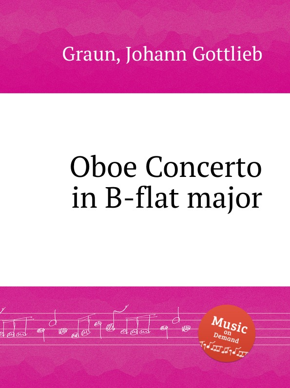 J.G. Graun Oboe Concerto in B-flat major клей карандаш 9гр goodmark indicator page 6
