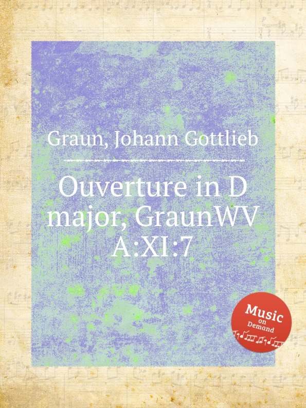 J.G. Graun Ouverture in D major, GraunWV A:XI:7 недорого