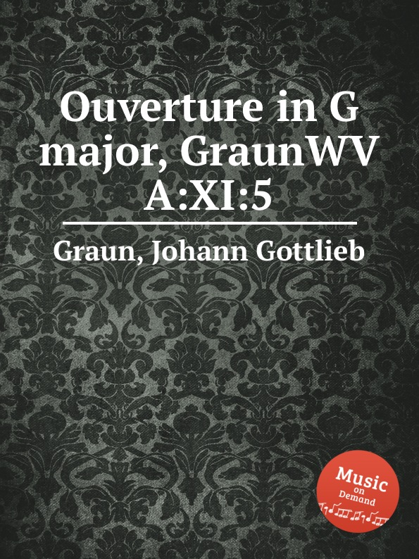 J.G. Graun Ouverture in G major, GraunWV A:XI:5 недорого