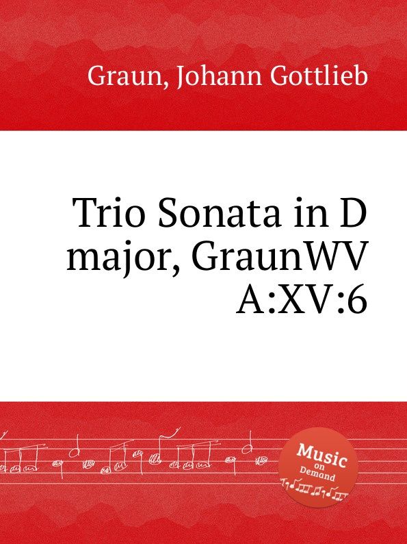 J.G. Graun Trio Sonata in D major, GraunWV A:XV:6 недорого