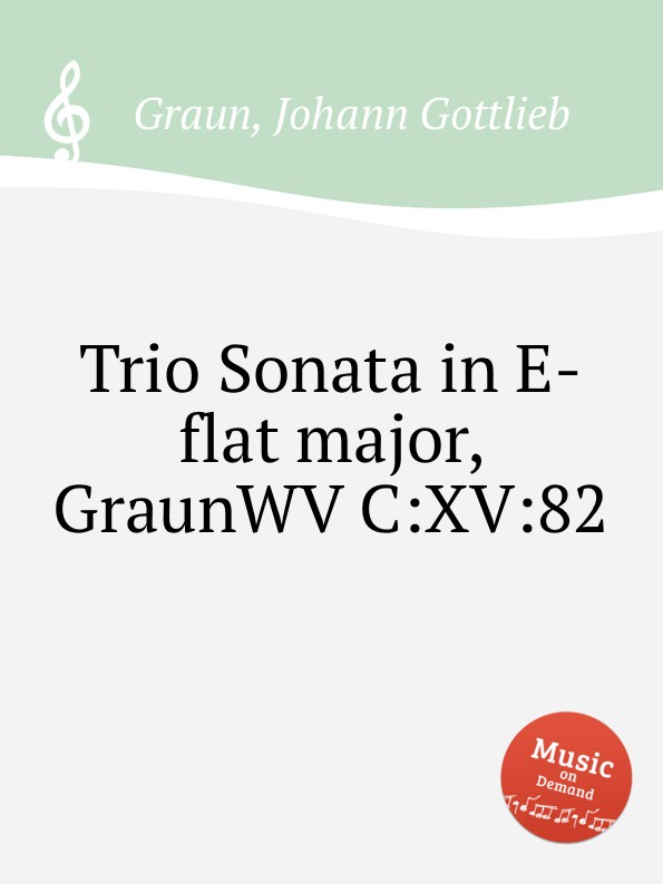 J.G. Graun Trio Sonata in E-flat major, GraunWV C:XV:82 jens luhr jens luhr kuhlau sonata in e flat major sonata in a minor
