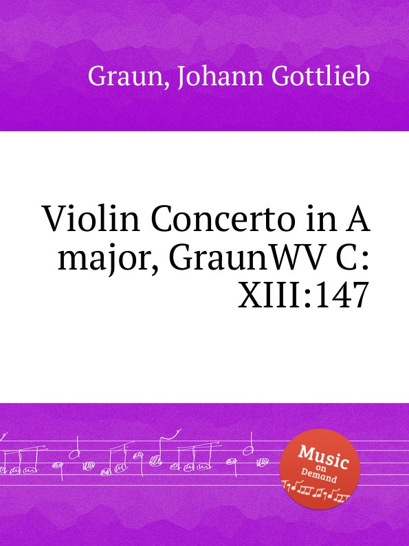 J.G. Graun Violin Concerto in A major, GraunWV C:XIII:147