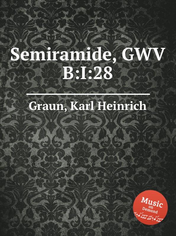 K.H. Graun Semiramide, GWV B:I:28 semiramide venice