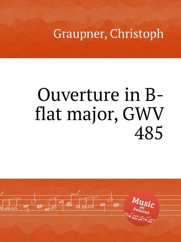 C. Graupner Ouverture in B-flat major, GWV 485 c graupner ouverture in b flat major gwv 483