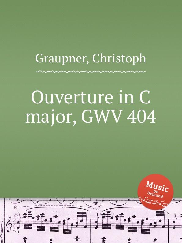 C. Graupner Ouverture in C major, GWV 404 c widor ouverture espagnole