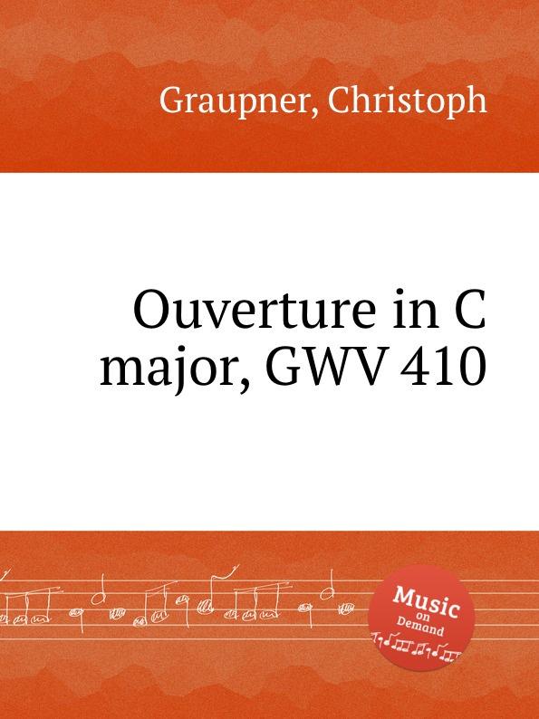 C. Graupner Ouverture in C major, GWV 410 c widor ouverture espagnole