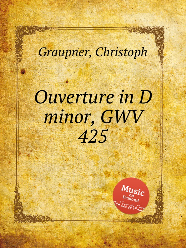 C. Graupner Ouverture in D minor, GWV 425 цена и фото