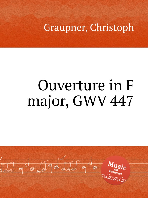 C. Graupner Ouverture in F major, GWV 447 c graupner trio sonata in b flat major gwv 217