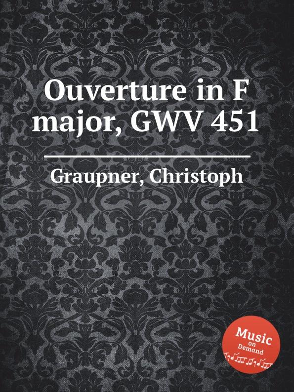 C. Graupner Ouverture in F major, GWV 451 c graupner ouverture in g minor gwv 471
