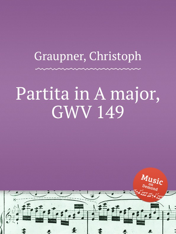 C. Graupner Partita in A major, GWV 149 c graupner trio sonata in b flat major gwv 217