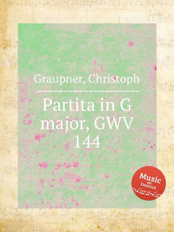 C. Graupner Partita in G major, GWV 144 c graupner trio sonata in b flat major gwv 217