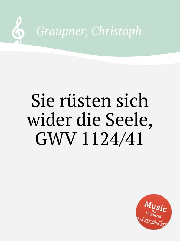 C. Graupner Sie rusten sich wider die Seele, GWV 1124/41 александр генис поэтика фэйсбука