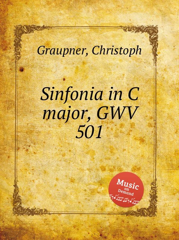 C. Graupner Sinfonia in C major, GWV 501 c graupner tue deinen mund auf fur die stummen gwv 1153 33