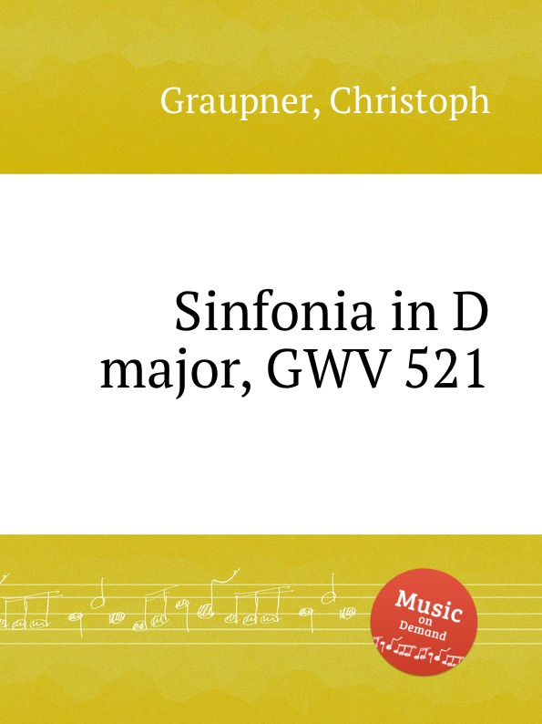 C. Graupner Sinfonia in D major, GWV 521 c graupner trio sonata in b flat major gwv 217