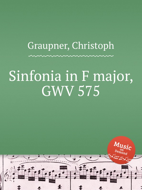 C. Graupner Sinfonia in F major, GWV 575 c graupner trio sonata in b flat major gwv 217