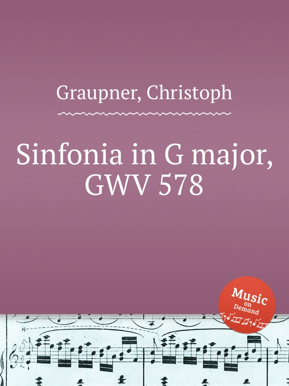 C. Graupner Sinfonia in G major, GWV 578 c graupner trio sonata in b flat major gwv 217