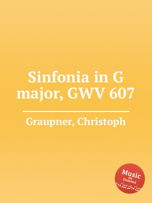 C. Graupner Sinfonia in G major, GWV 607 c graupner trio sonata in b flat major gwv 217