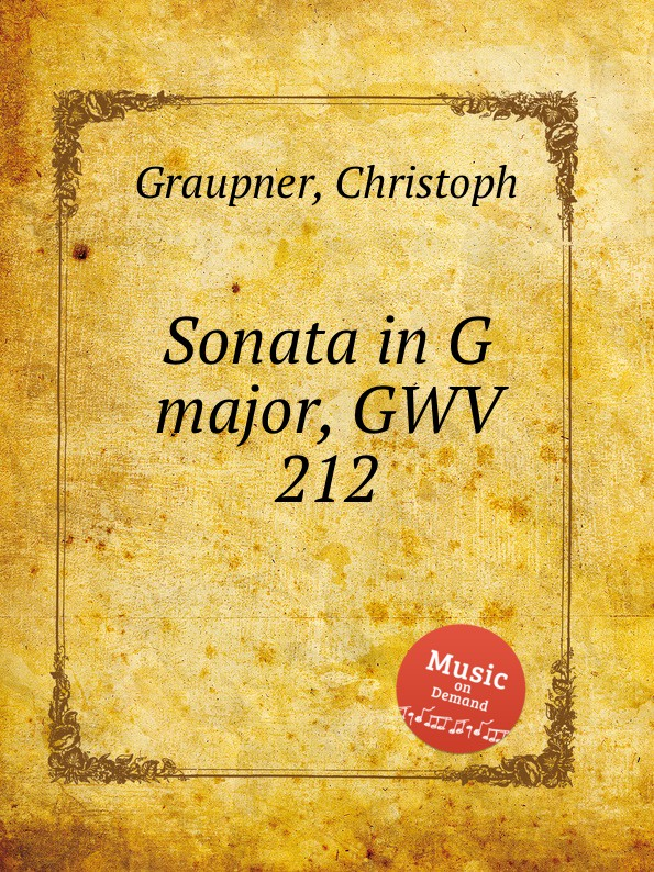 C. Graupner Sonata in G major, GWV 212 c graupner trio sonata in c major gwv 201