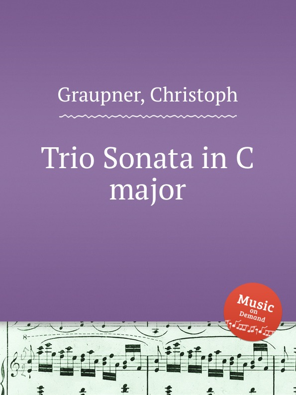 C. Graupner Trio Sonata in C major c graupner trio sonata in d major gwv 204