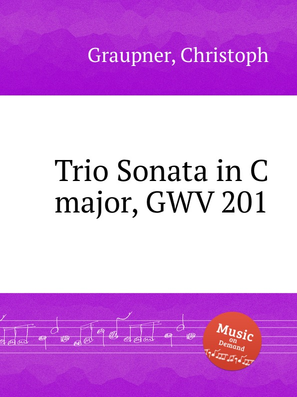 C. Graupner Trio Sonata in C major, GWV 201 c graupner trio sonata in d major gwv 204