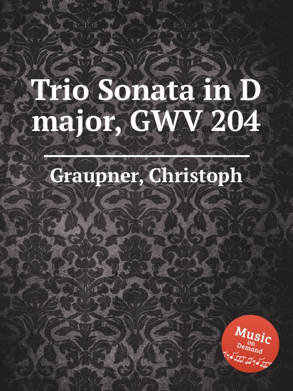 C. Graupner Trio Sonata in D major, GWV 204 c graupner trio sonata in d major gwv 204